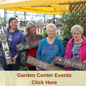 Garden Center Events Click Here